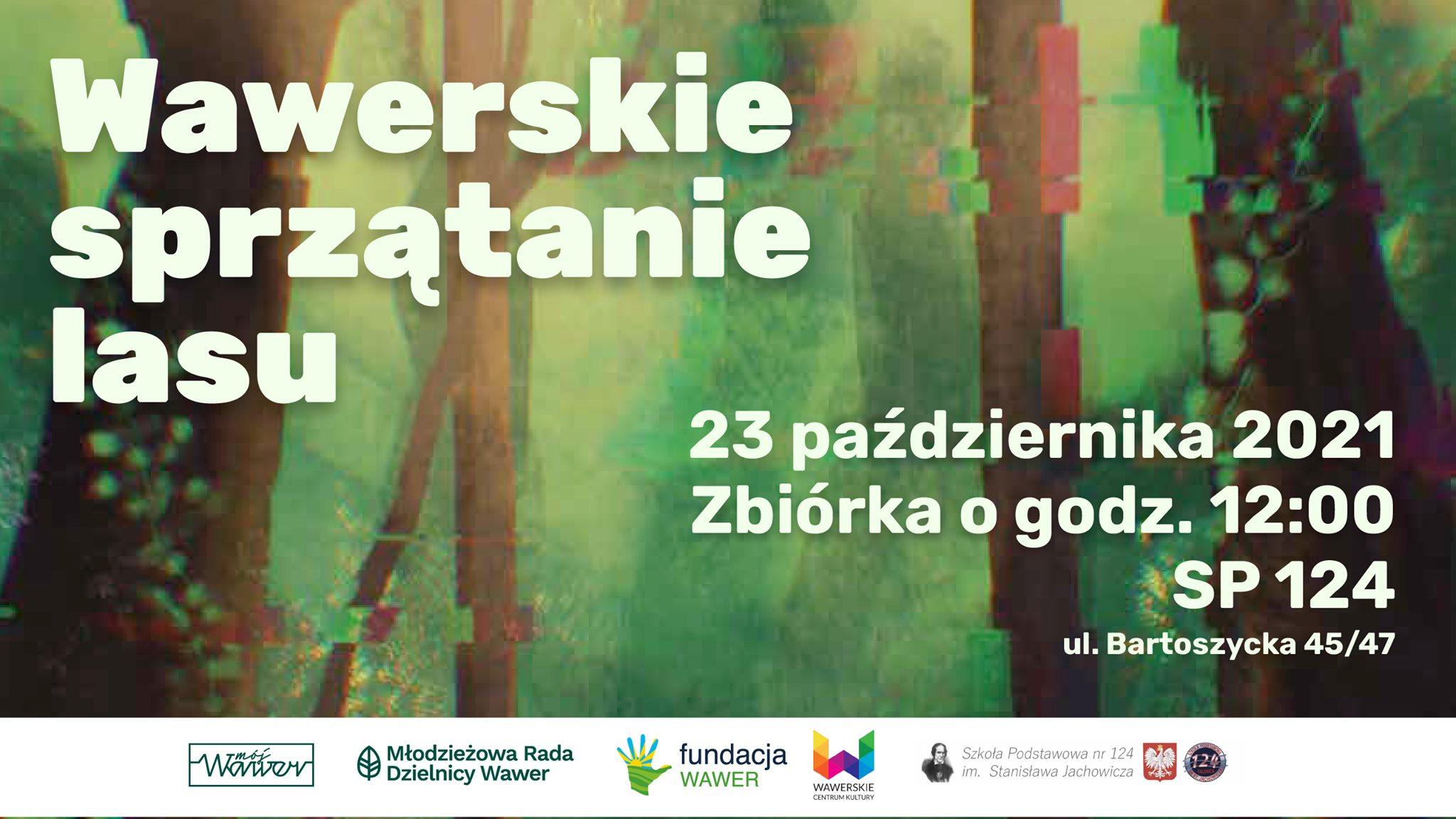 Wawerskie Sprzątanie Lasu