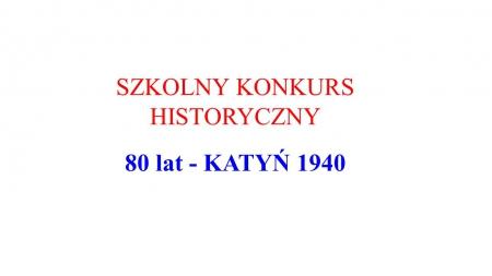 80 lat - KATYŃ 1940 - wyniki konkursu
