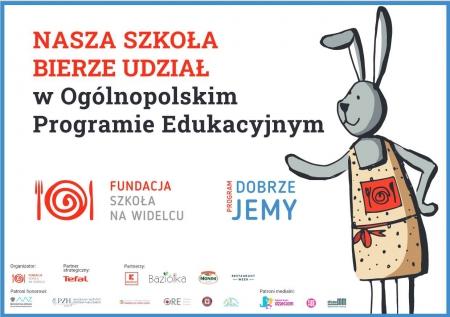 """Ogólnopolski Program Edukacyjny """"Dobrze Jemy""""."""