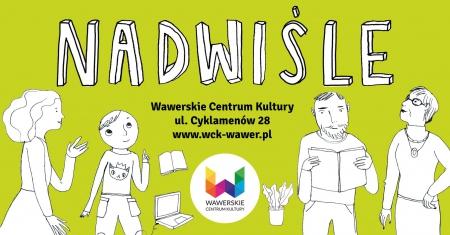 WCK Nadwiśle- DOM KULTURY W SZKOLE
