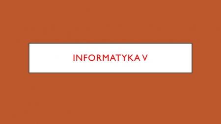informatyka klasa V