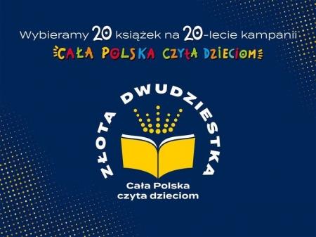 """""""Cała Polska czyta dzieciom"""" - Złota Dwudziestka książek"""