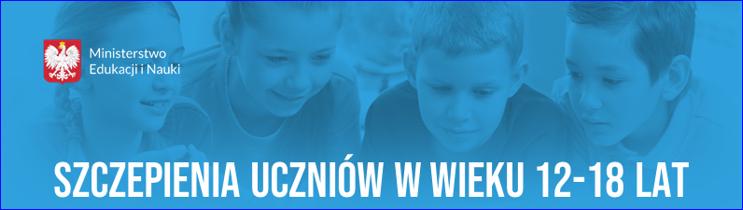 Szczepienia dzieci w wieku 12-18 lat przeciwko COVID-19